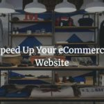 speed-up-your-eCommerce-website